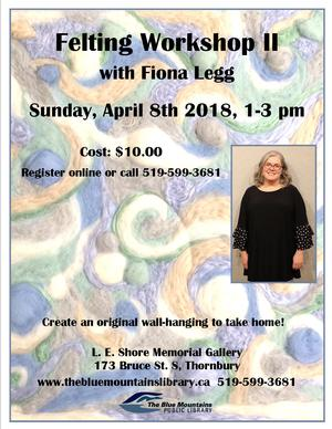 Felting Workshop ll with Fiona Legg