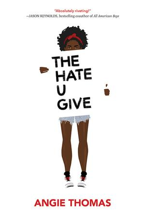 #2 The Hate U Give By Angie Thomas