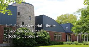 L.E. Shore Library Temporary Closure
