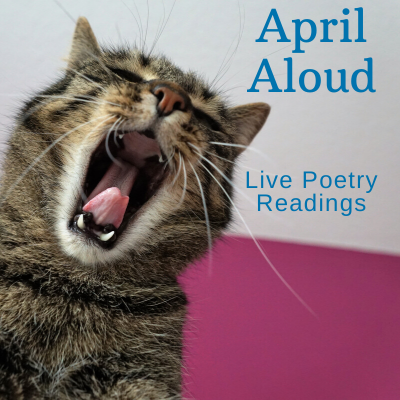 April Aloud - Live Poetry Readings on Facebook