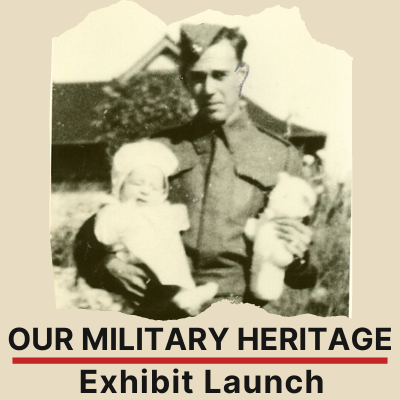 Our Military Heritage Exhibit Launch