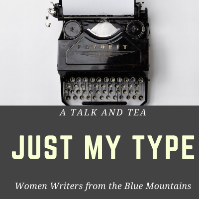 Just My Type: Women writers from the Blue Mountains